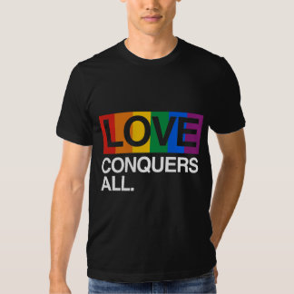 LOVE CONQUERS ALL -.png T-shirt