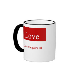 Love conquers all ringer coffee mug