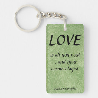Love Cosmetologist Keychain