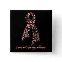 Love Courage Hope Butterfly - Uterine Cancer Pinback Button