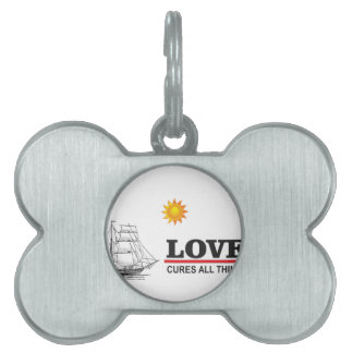 love cures all things pet tag