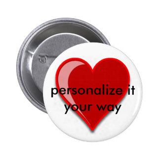 Love - Custom Red Heart Add Your Text 2 Inch Round Button