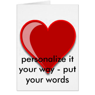 Love - Custom Red Heart Add Your Text Greeting Card