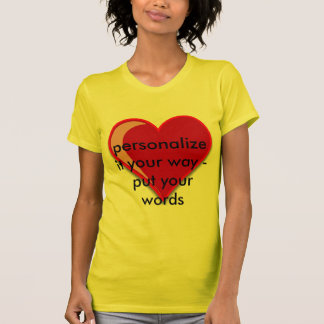 Love - Custom Red Heart Add Your Text Shirts