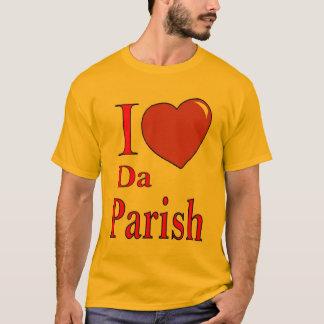 Love Da PArish T-Shirt