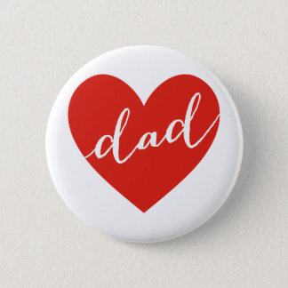Love dad. happy father's day pinback button