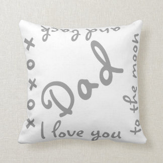 Love Dad to the moon and back Throw Pillow