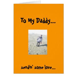 Love Daddy (prisoner) Greeting Card