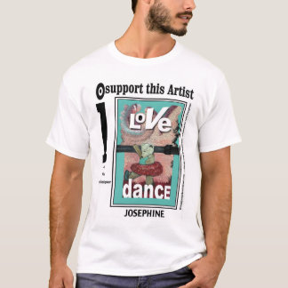 LOVE DANCE Item#121/shi T-Shirt