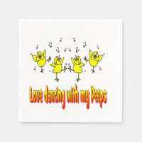 Love Dancing With My Peeps Party Napkins