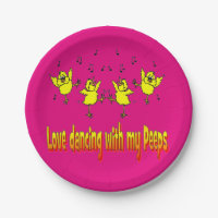 Love Dancing With My PeepsParty Paper Plates