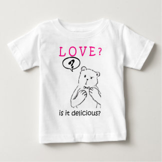 love delicious seriously funny bear anti valentine baby T-Shirt