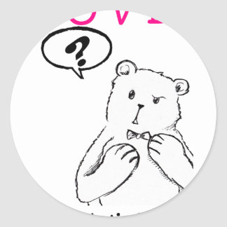 love delicious seriously funny bear anti valentine classic round sticker