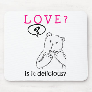 love delicious seriously funny bear anti valentine mouse pad