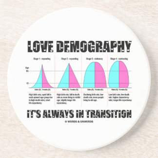 Love Demography It's Always In Transition Beverage Coaster
