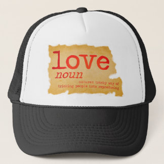 Love dictionary definition trucker hat
