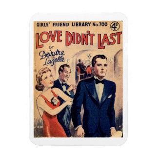 'Love Didn't Last' vintage fridge magnet
