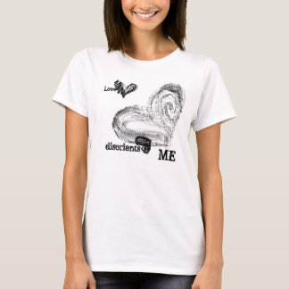 Love Disorients Me Valentine Black Hearts T-shirt