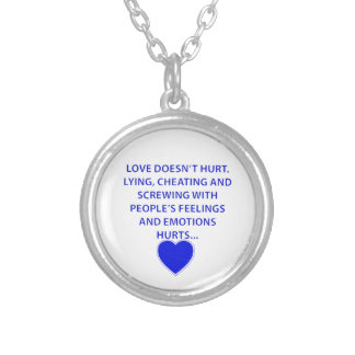 LOVE DOESNT HURT LYING CHEATING  PEOPLES EMOTIONS PENDANTS