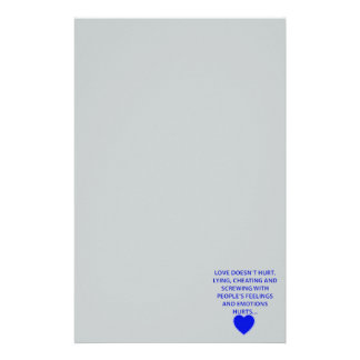 LOVE DOESNT HURT LYING CHEATING  PEOPLES EMOTIONS STATIONERY DESIGN