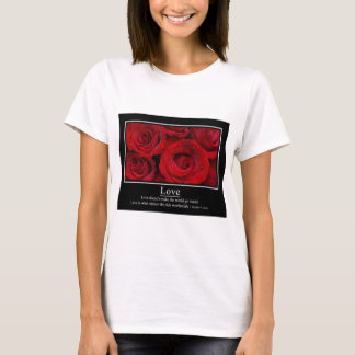 Love Doesn't Make the World Go 'Round Poster T-Shirt
