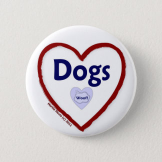 Love Dogs (Woof) Pinback Button