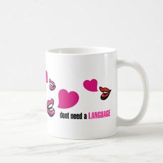 Love don't need a Language Coffee Mug