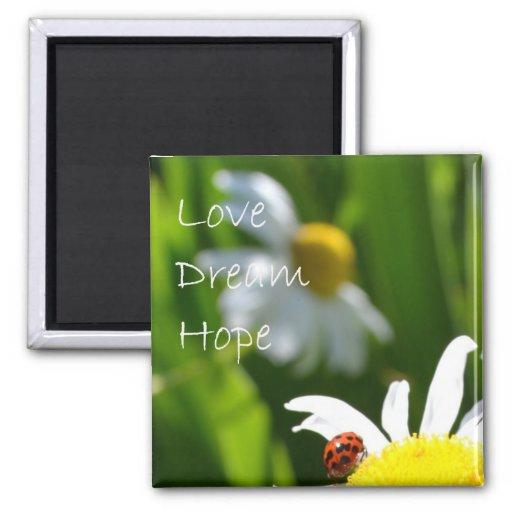 Love, Dream, Hope 2 Inch Square Magnet