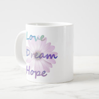 Love, Dream, Hope Daisy Jumbo Mug