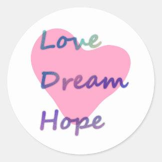 Love, Dream, Hope Heart Classic Round Sticker