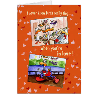 Love Duck: I never knew birds sing when you're... Card