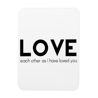 Love Each Other as I Have Loved You Rectangular Photo Magnet