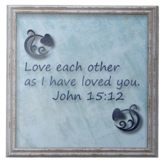 Love Each Other Bible Verse Ceramic Tile