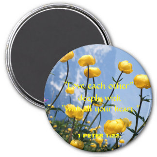 """LOVE EACH OTHER DEEPLY"" ROUND MAGNET WITH FLOWERS"