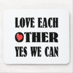Love each other mouse pad