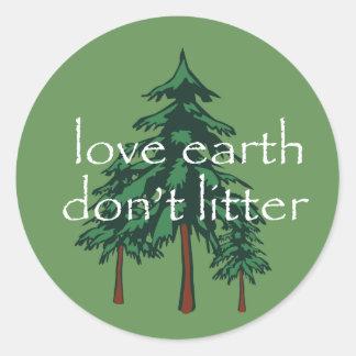 Love Earth Don't Litter Classic Round Sticker