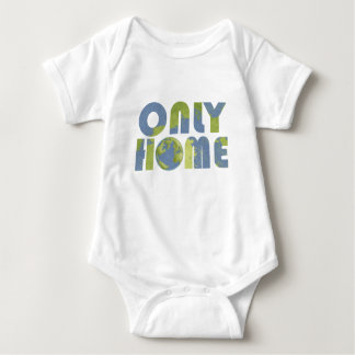 Love Earth Only Home Baby Shirt