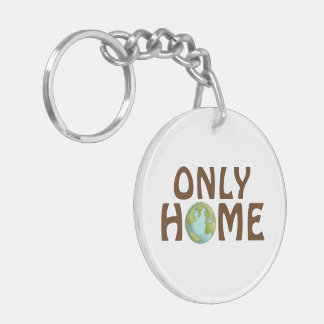 Love Earth Only Home Keychain Double-Sided Round Acrylic Keychain