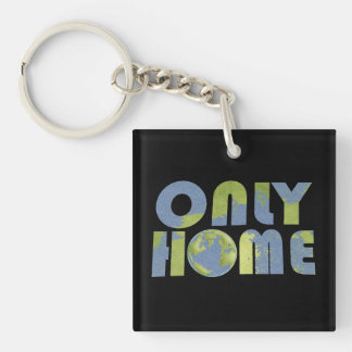 Love Earth Only Home Keychain Single-Sided Square Acrylic Keychain