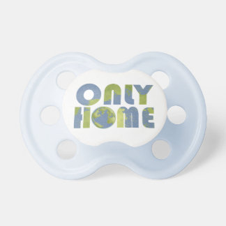 Love Earth Only Home Pacifier