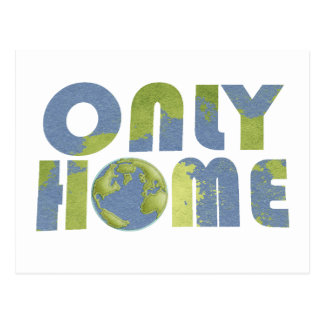 Love Earth Only Home Postcard