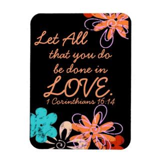 Love encouragement bible verse 1 Corinthians Magnet