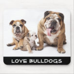 Love English Bulldogs Puppy Dogs Family Mousepad