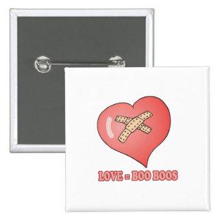 love equals boo boos 2 inch square button