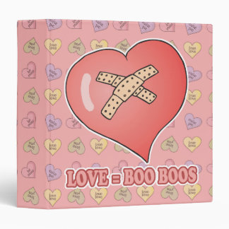 love equals boo boos binders