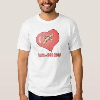 love equals boo boos t-shirt
