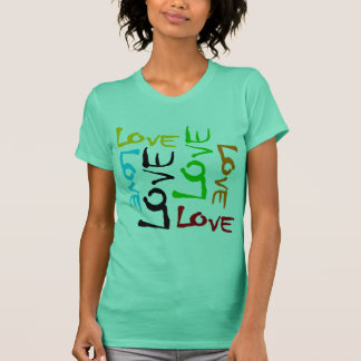 Love Every Which Way In 6 Colors T-Shirt