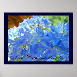 Love Faith and Miracles art prints Blue Hydrangeas Print