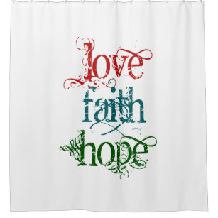 LOVE FAITH HOPE Grunge Typography Shower Curtain