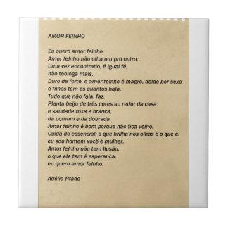 Love Feinho - Adélia the Prado Tile